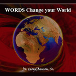 Words Change Your World